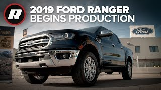 2019 Ford Ranger pickup begins production at the iconic Michigan factory
