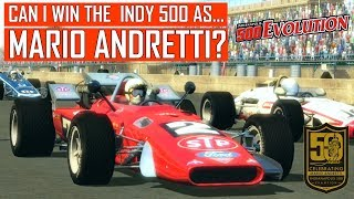 CAN I WIN THE INDY 500 as MARIO ANDRETTI? -- Indianapolis 500 Evolution