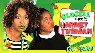 GloZell Meets Harriet Tubman ft. DeOnzell Green | Black History Month Videos | The GloBugz