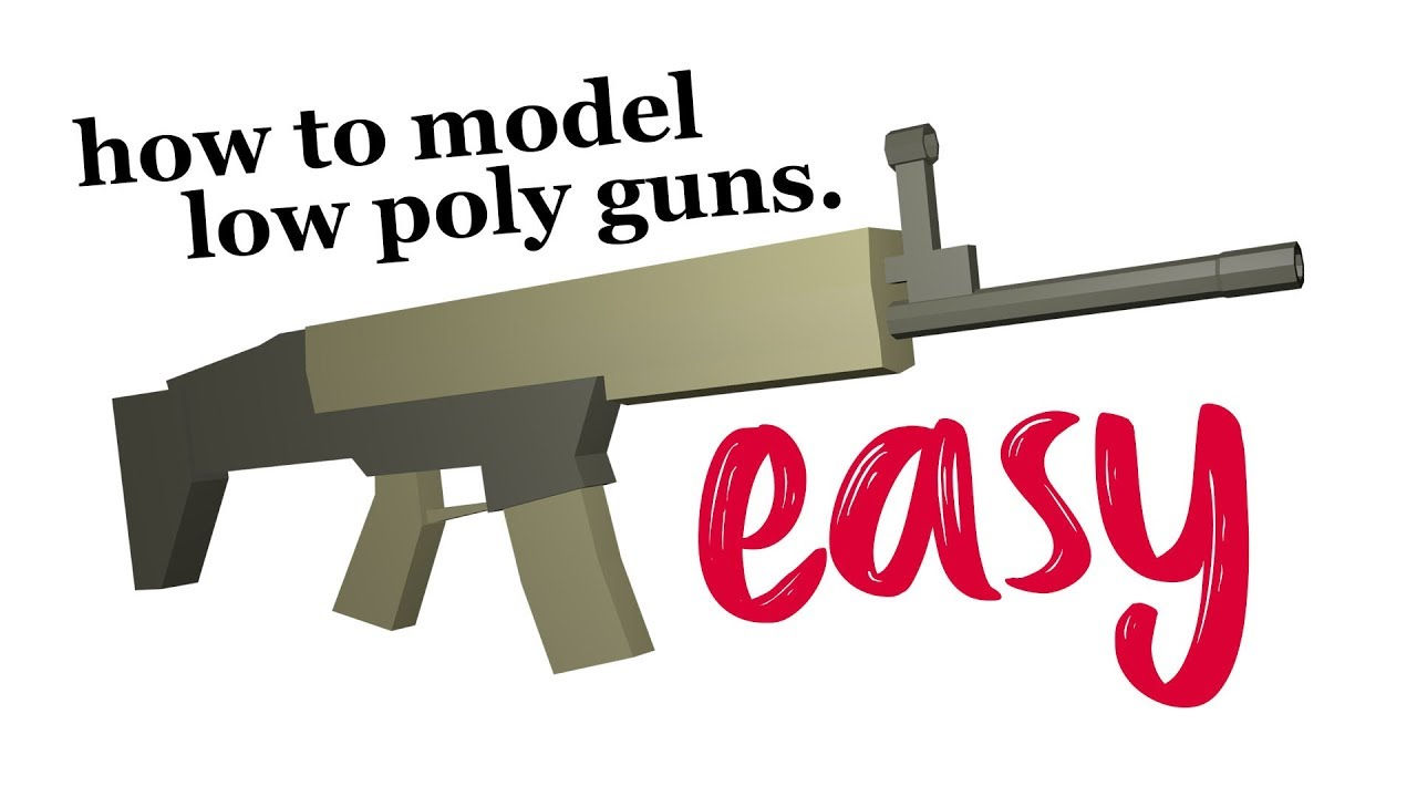 How to make Low Poly Guns! Super Easy and Simple! BLENDER
