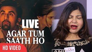 Agar Tum Saath Live Alka Yagnik Tamasha Ranbir Kapoor