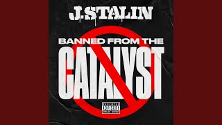 Play Banned From The Catalyst