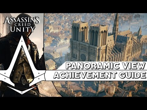 Assassin S Creed Unity Panoramic View Achievement Guide