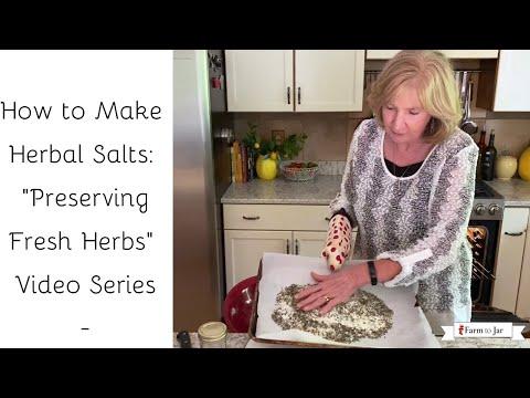 Preserving Fresh Herbs as Herb Infused Salts - DIY Video