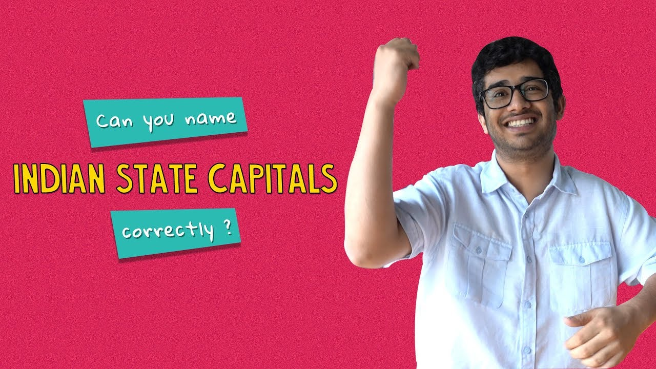 df12363321de Can You Name Indian State Capitals Correctly