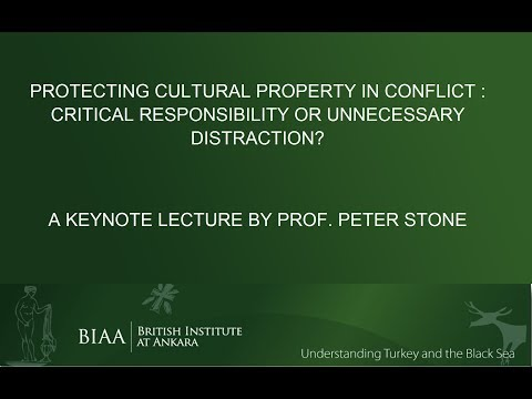 Peter Stone: Protecting cultural property in conflict