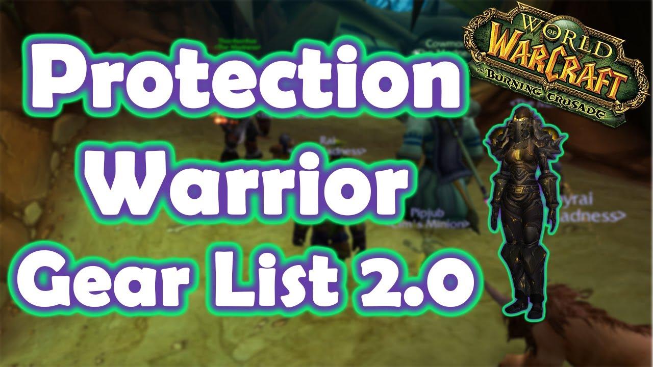 Wow Tbc Protection Warrior Gear Guide 2 0 Pre Kara Pre Heroics Youtube