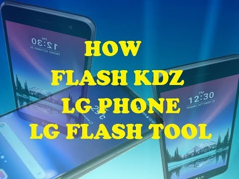 How To Flash KDZ Firmware Using LG Flash Tool Unbrick Upgrade All LG Phone