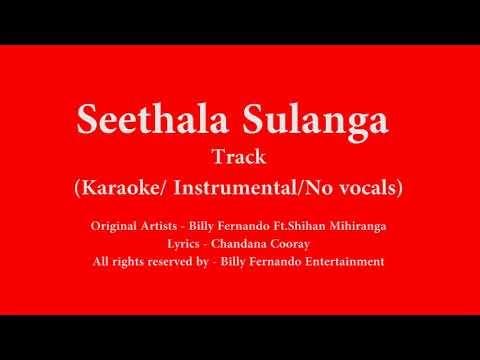Seethala Sulanga Hamai - KaraokeTrack / Instrumental