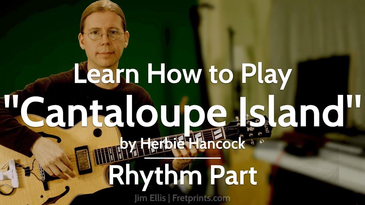Learn To Play Cantaloupe Island Herbie Hancock On Guitar Rhythm Measures 1 16