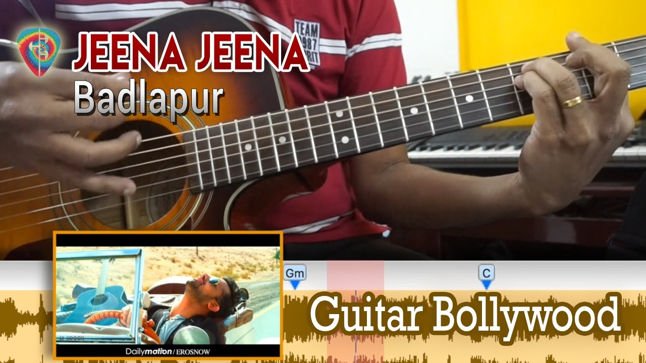 #Learn2Play u2605u2605 u0026quot;Jeena Jeenau0026quot; (Badlapur) chords - Guitar Bollywood Lesson - YouTube