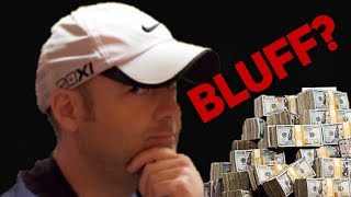 When BIG BLUFFS go WRONG for Mike Postle