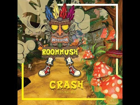 RoomMush - Crash bandicoot (Remix)