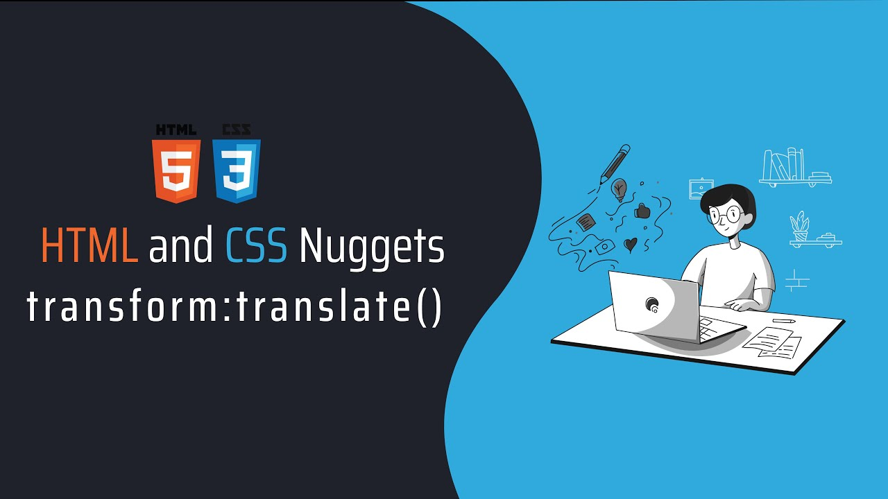HTML and CSS Nuggets - Center with Translate()