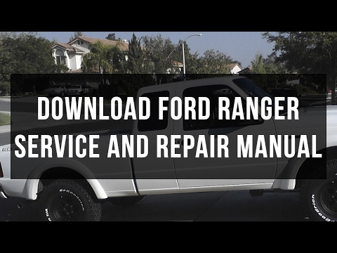 Download Ford Ranger Service And Repair Manual Free Pdf Youtube
