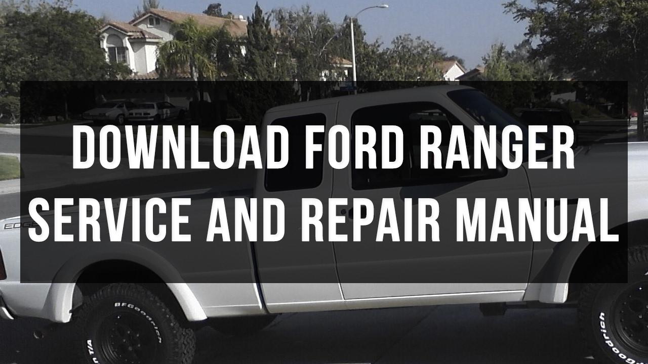 download ford ranger service and repair manual free pdf [ 1280 x 720 Pixel ]
