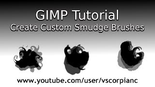 GIMP Tutorial - How to Make Smudge Brushes for Painting by VscorpianC