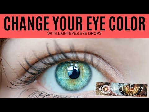 Change Your Eye Color With Light Eyez Eye Drops