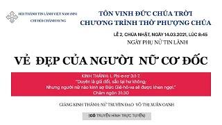 HTTL  CHÁNH HƯNG - Chương trình thờ phượng Chúa - 14/03/2021