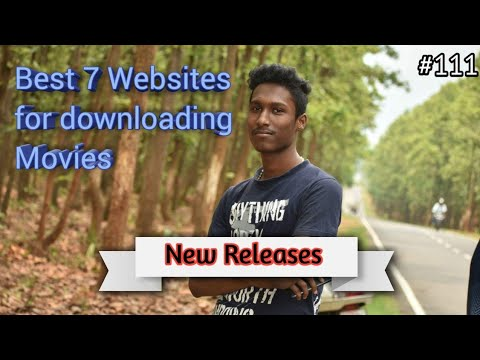 7 Best Websites For Downloading Movies (new Releases)