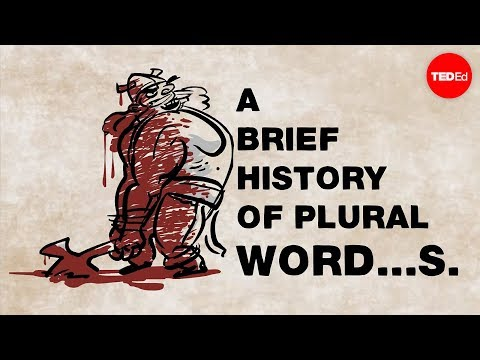 Video image: A brief history of plural word...s - John McWhorter