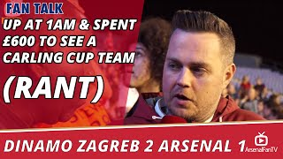Up at 1am & Spent £600 To See A Carling Cup Team!!! (Rant)  | Dinamo Zagreb 2 Arsenal 1