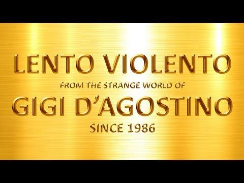 Lento Violento - Best Melodies - mix 001