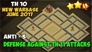 Clash of Clans | BEST TH10 ANTI 3 STAR WAR BASE 2017 | TH10 Anti 3, Anti TH11 Base + PROOF!
