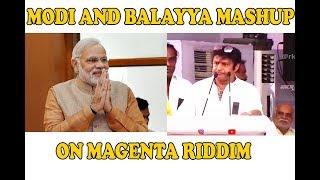 Balayya and Modi mash up   Magenta Riddim   Dj Snake
