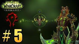 Прохождение World of Warcraft: Legion (WoW) - Охотник на демонов - Прибытие в Оргриммар #5