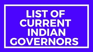 List of current Indian governors - BY  LEARNING  A TO Z