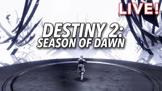 Destiny 2: Season of Dawn (with Ethan & Paul)
