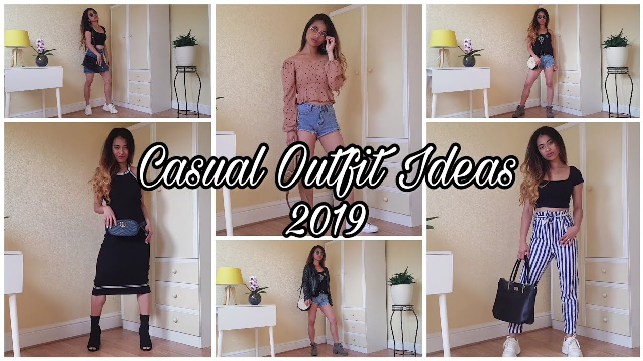 [VIDEO] - CASUAL OUTFIT IDEAS/ LOOK BOOK 2019 2