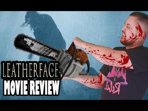 Leatherface – 2017 Horror Movie Review