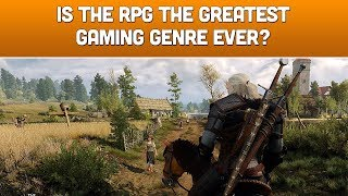 Is The RPG The Greatest Gaming Genre Ever?
