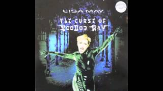Lisa May - The Curse Of Voodoo Ray (Smoothie Mix)