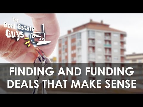 Finding and Funding Deals that Make Sense