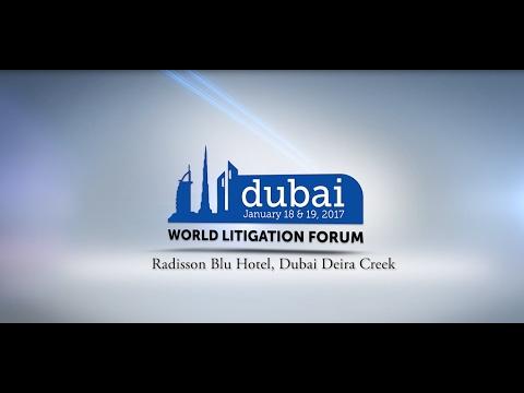 World Litigation Forum 2017 Dubai