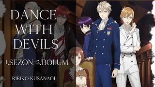 Dance With Devils 2.bölüm [Türkçe Altyazılı]