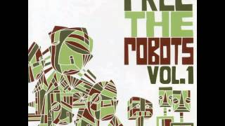 Free The Robots - Lesson 5.5 (Instrumental)