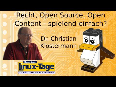 Recht, Open Source, Open Content - spielend einfach? - Dr. C. Klostermann - CLT 2015