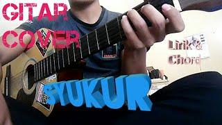 Syukur | Lagu Wajib | Lirik dan Chord | Guitar Cover by Van