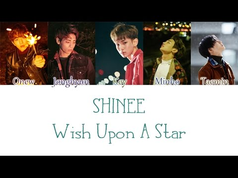 SHINee - Wish Upon A Star (별빛 바램) LYRICS (Color Coded) [HAN/ROM/ENG]