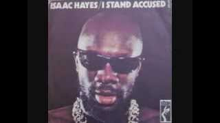 I Stand Accused by Isaac Hayes