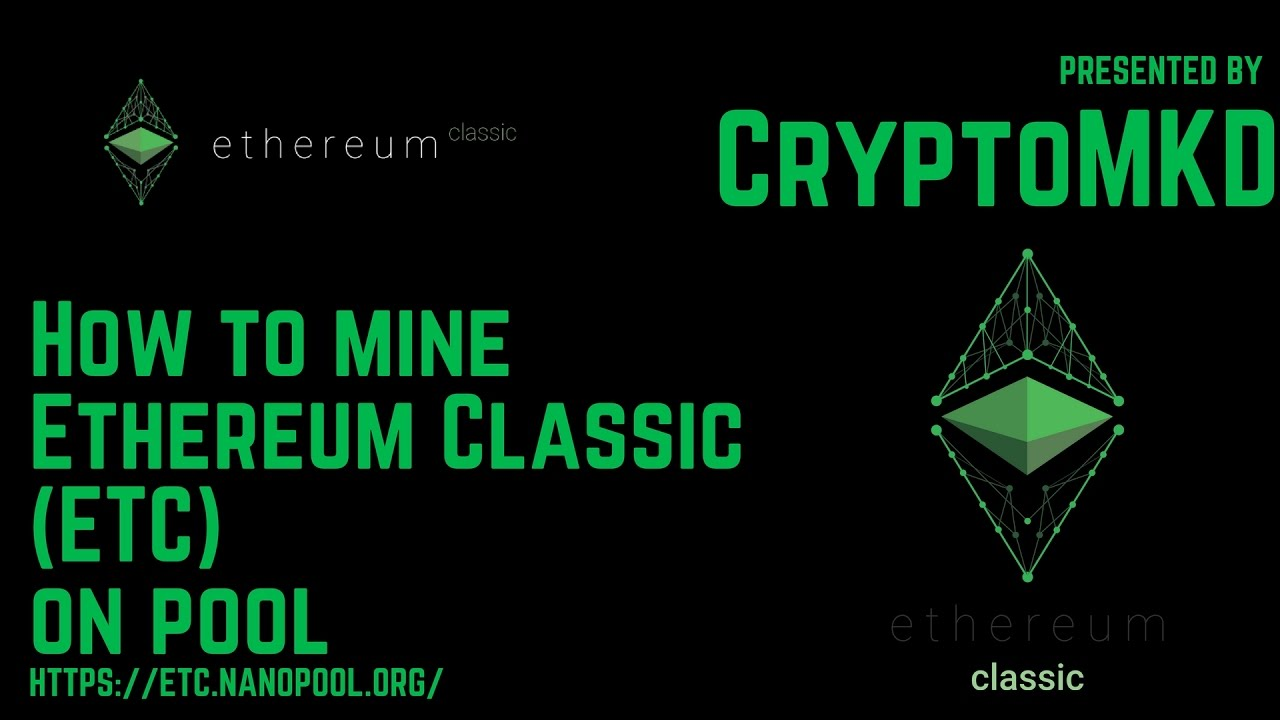 How to mine Ethereum Classic ETC on pool - YouTube