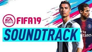 FIFA 19 - SOUNDTRACK (pełna playlista piosenek)