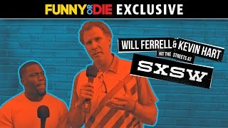Will Ferrell And Kevin Hart Hit The Streets At SXSW