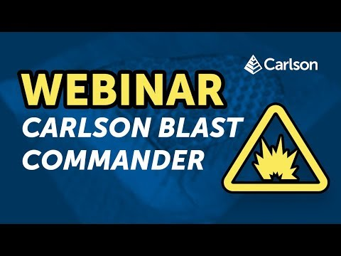 WEBINAR: TAKE COMMAND OF YOUR BLAST with Carlson Blast Commander