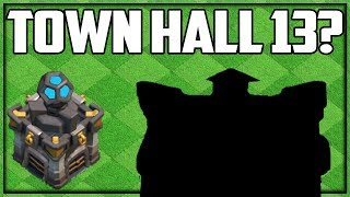 Baixar Town Hall 13 RELEASE DATE?! Making a TH13 Base! Clash of Clans UPDATE Info!