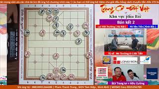 Trạng Cờ Đất Việt 2020 | Bán kết 2 | Hà Văn Tiến ( Kinh Bắc ) vs  Lại Việt Trường ( Hà Nội )